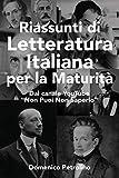 """Riassunti di Letteratura Italiana per la Maturità: Dal canale YouTube """"Non Puoi Non Saperlo"""