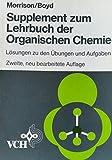 Supplement zum Lehrbuch der Organischen Chemie: Lösungen zu den Übungen und Aufgaben