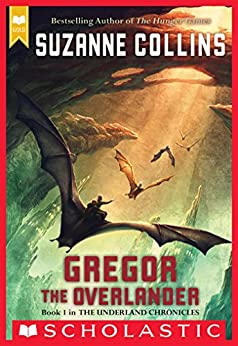 Gregor the Overlander (The Underland Chronicles #1) (English Edition)