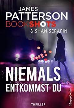 niemals-entkommst-du-uns-james-patterson-bookshots-15