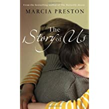 The Story of Us (MIRA) by Marcia Preston (2007-07-01)