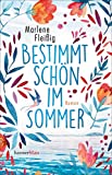 Bestimmt schön im Sommer - Marlene Fleißig