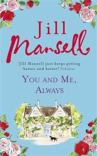 [You and Me, Always] (By (author) Jill Mansell) [published: January, 2016]
