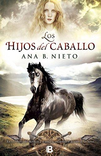 Los hijos del caballo (El niño robado 2) (HISTÓRICA)