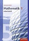 Mathematik - Ausgabe 2016 für Realschulen in Bayern: Arbeitsheft 5 mit Lösungen -