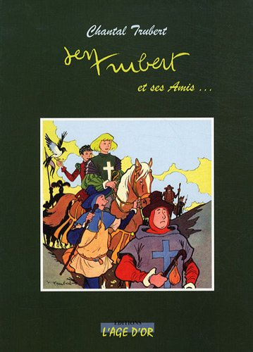 Jean Trubert et ses amis.