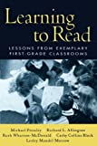 Learning to Read: Lessons from Exemplary First-Grade Classrooms (Solving Problems in the Teaching of Literacy)