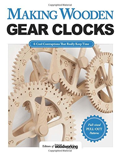 Price comparison product image Making Wooden Gear Clocks
