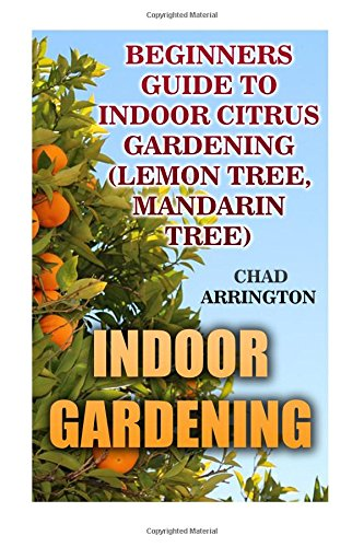 indoor-gardening-beginners-guide-to-indoor-citrus-gardening-lemon-tree-mandarin-tree