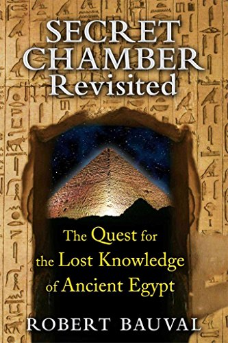 [Secret Chamber Revisited: The Quest for the Lost Knowledge of Ancient Egypt] (By: Robert Bauval) [published: November, 2014]