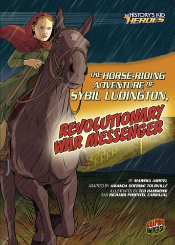the-horse-riding-adventure-of-sybil-ludington-revolutionary-war-messenger-historys-kid-heroes