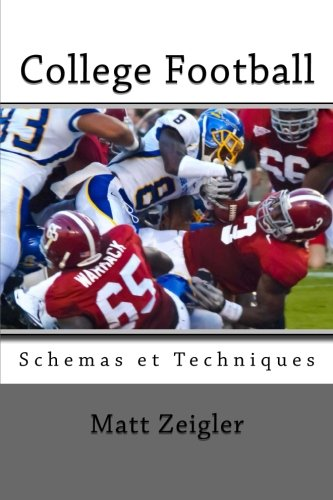 College Football Schemas et Techniques par Matt Zeigler