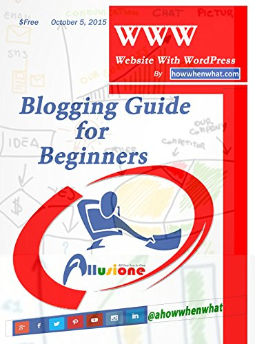 WWW- Website With WordPress: Blogging Guide For Beginners
