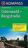 Odenwald - Bergstraße: Wanderführer mit Tourenkarten und Höhenprofilen (KOMPASS-Wanderführer, Band 5249)