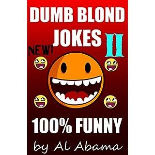 Dumb Blonde Jokes 100% funny II: 100% Hilarious! (English Edition)