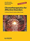 Chronotherapeutics for Affective Disorders: A Clinician's Manual for Light and Wake Therapy.