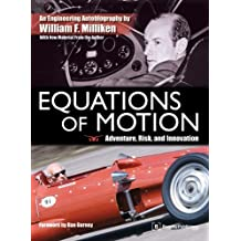 Equations of Motion: Adventure, Risk and Innovation - an Engineering Autobiography by William F. Milliken (2009-02-02)