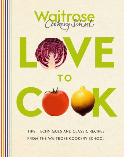 love-to-cook-tips-techniques-and-classic-recipes