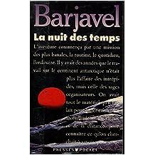 La nuit des temps / Barjavel, René / Réf: 14288