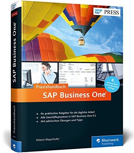 sap-business-one-das-praxishandbuch-fur-einsteiger-und-anwender-aktuell-zu-release-92-sap-press