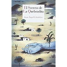 El secreto de La Quebradita: XX Premio Francisco García Pavón de Narrativa Policíaca (Literatura Reino de Cordelia)