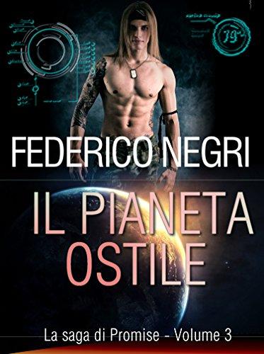 il-pianeta-ostile-la-saga-di-promise-vol-3