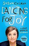 Dancing for Joy: a short order of kindness