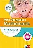 Klett Mein Übungsbuch Mathematik 7./8. Klasse: für Realschule und vergleichbare Schulformen