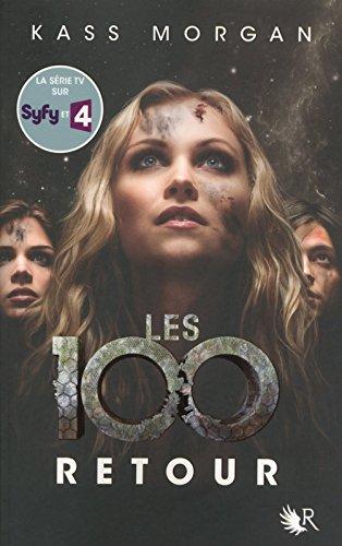 Les 100 - Tome 3 (03)