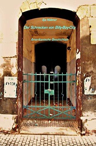 Der Schrecken von Billy-Boy-City: Amerikanische Geschichten