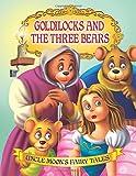 Goldilocks and the Three Bears (Uncle Moon's Fairy Tales)