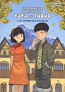 Les nouvelles aventures Yaya et Tuduo Edition simple Le fantôme de l'orphelinat