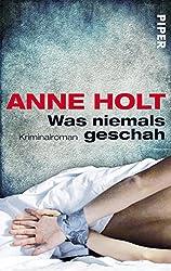 Was niemals geschah: Kriminalroman (Yngvar-Stubø-Reihe 2)