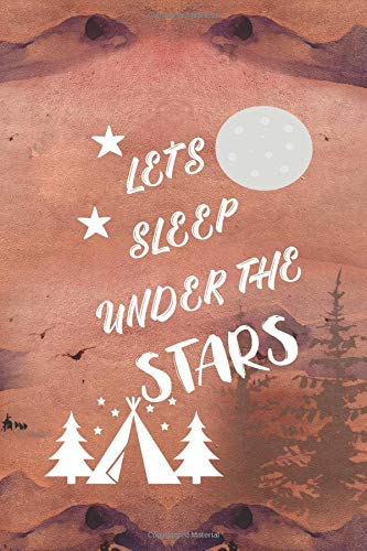Price comparison product image Let's Sleep Under The Stars: Blank Lined Notebook ( Camping ) (Sunset)