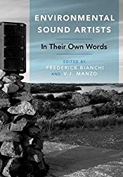 Environmental Sound Artists: In Their Own Words
