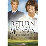 Singer, P D [ Return to the Mountain ] [ RETURN TO THE MOUNTAIN ] Mar - 2013 { Paperback }