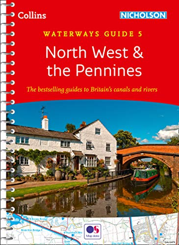 North West & the Pennines: Waterways Guide 5 (Collins Nicholson Waterways Guides) (English Edition)