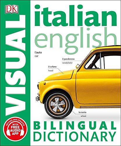 Italian English Bilingual Visual Dictionary (DK Visual Bilingual Dictionaries) por Dk