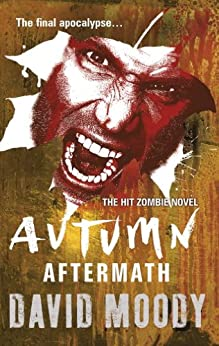 Autumn: Aftermath by [Moody, David]