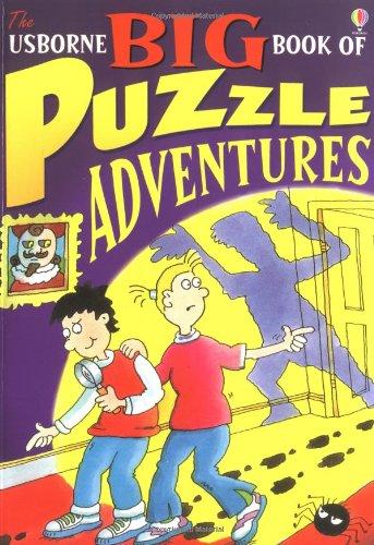 Big Book of Puzzle Adventures - Puzzle Adventures Usborne