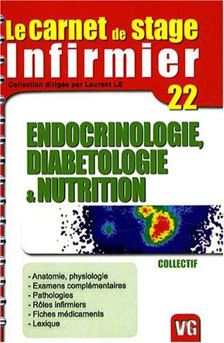 carnet de stage de l'infirmier Endocrinologie, diabétologie et nutrition