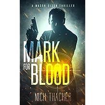 Mark for Blood (Mason Dixon Thrillers Book 1) (English Edition)
