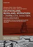 Deutschland, Russland, Komintern - Überblicke, Analysen, Diskussionen