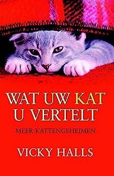 Wat uw kat u vertelt van [Halls, Vicky]