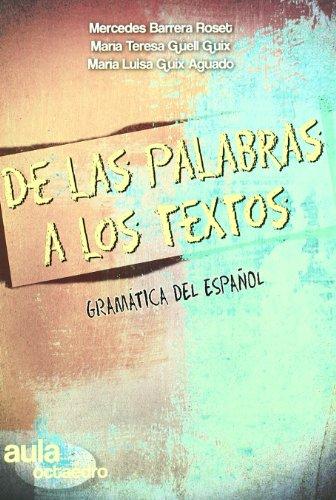 De las palabras a los textos : gramática de español