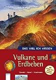 Vulkane und Erdbeben - Ulrike Gerold