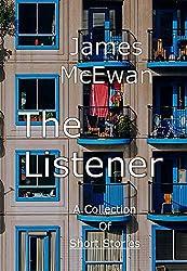 The Listener: Anthology of Short Stories