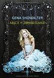 'Alice im Zombieland' von Gena Showalter