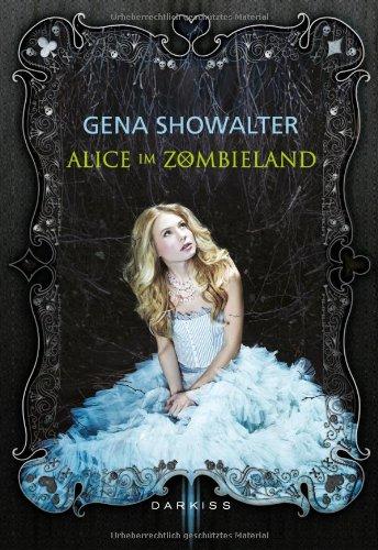 Buchseite und Rezensionen zu 'Alice im Zombieland' von Gena Showalter