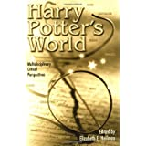 Harry Potter's World: Multidisciplinary Critical Perspectives: Multidiciplinary Critical Perspectives (Pedagogy and Popular Culture)